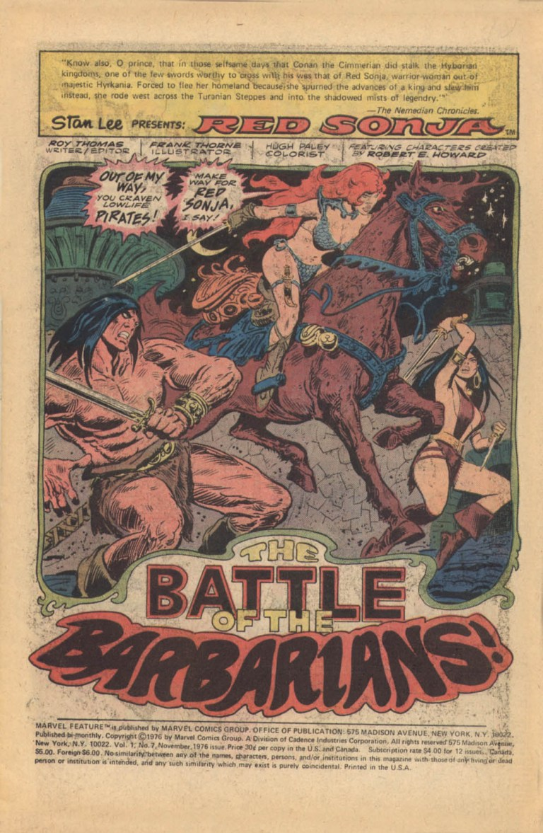 In 'Marvel Feature' (1976) #7, Conan crosses paths with Red Sonja.