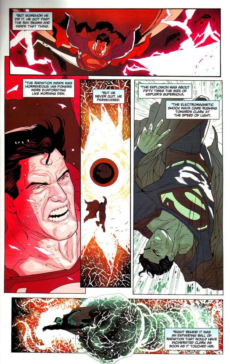 In 'Action Comics' (2007) #847, Superman weakened by red sun radiation, withstands the explosion of Sun Eater, the size of 50 supernovas.