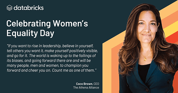 Databricks celebrated Women's Equality Day with a talk by Coco Brown