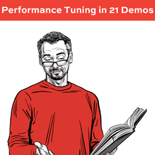 performance_tuning_in_21_demos_2019-1