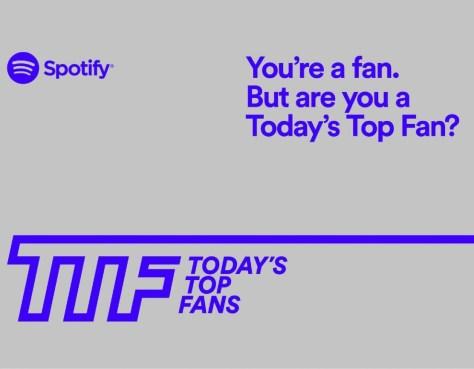 Spotify: are you a today's top fan? Fonte da imagem: Divulgação/Spotify