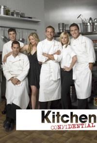 Kitchen Confidential  TV Show (2005 - 2006)