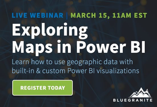 Exploring Maps in Power BI - BlueGranite, David Eldersveld
