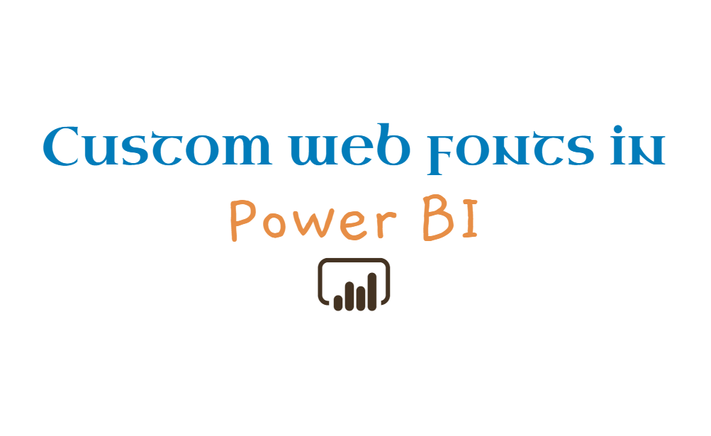 Custom Web Fonts and Icons in Power BI