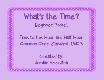What's the Time? - Beginning - 1.MD.3