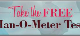 Man-o-Meter-Test Date Like a Grownup