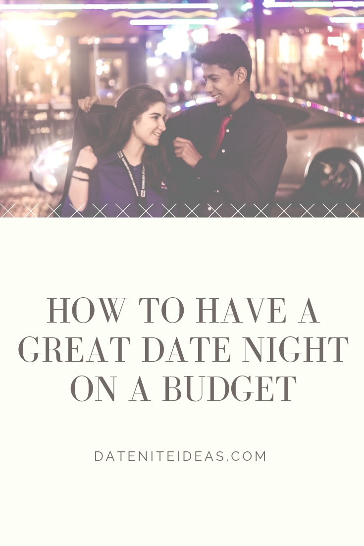 Our Pinterest Pin for doing a date night on a budget. Be sure to share!