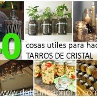40 usos creativos para reciclar tarros de vidrio
