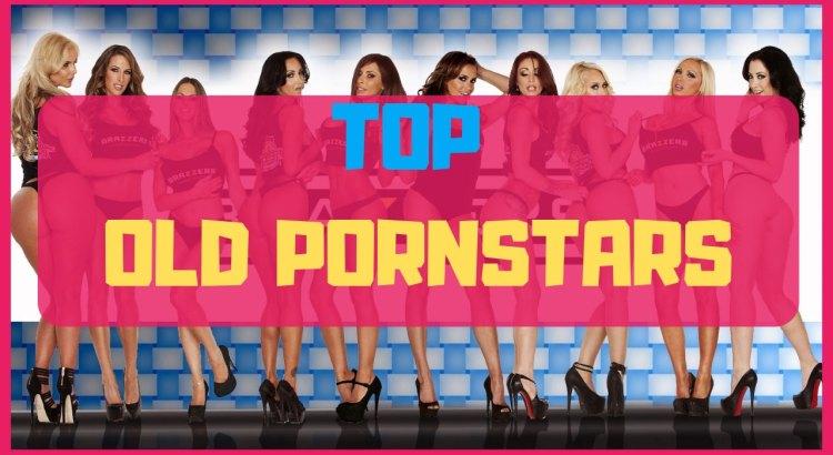 top old pornstars