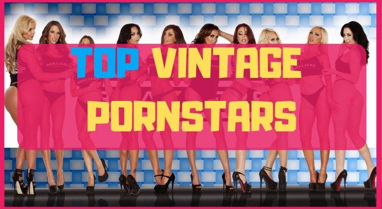 top vintage pornstars