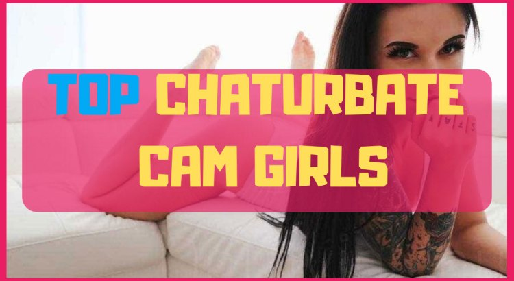 top chaturbate girls
