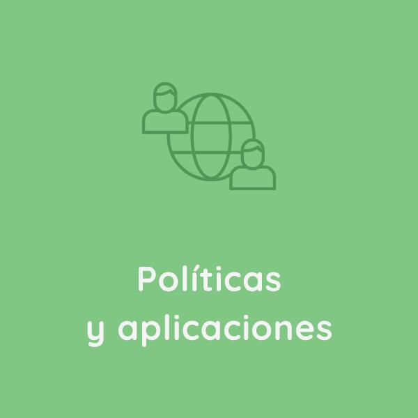Políticas y Aplicaciones