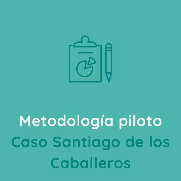 Metodología piloto Caso Santiago de los Caballeros