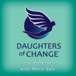Daughters of Change - the Podcast