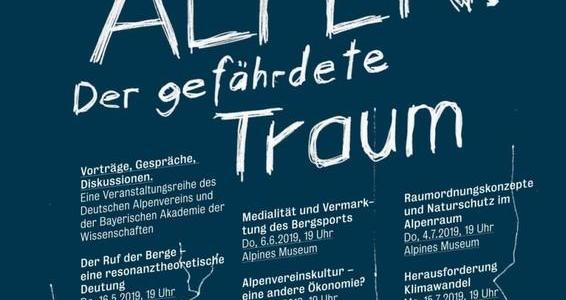 """""""Die Alpen. Der gefährdete Traum"""". Vortrags- und Gesprächsreihe"""