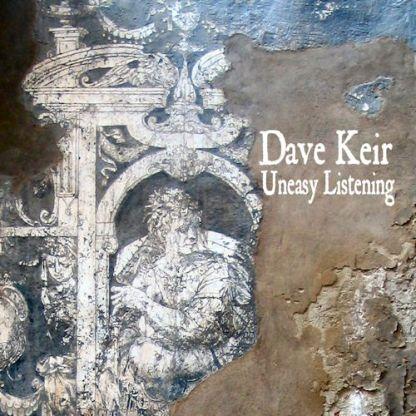 Dave Keir - Uneasy Listening