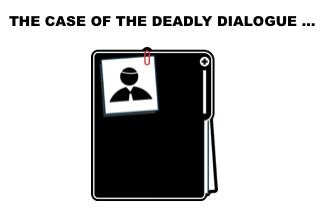 file case deadly dialogue