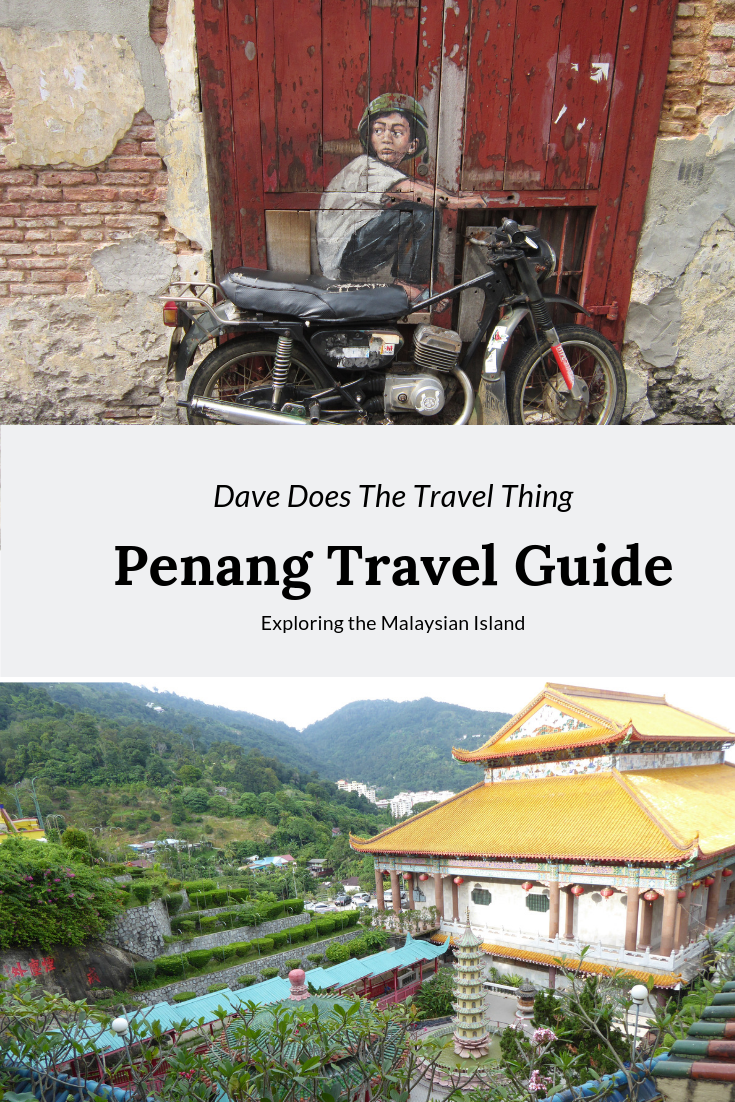Penang Travel Guide Pin for Pinterest - featuring street art of  aboy riding bike (the bike is real, the boy painted) and Kek Lok Si temple