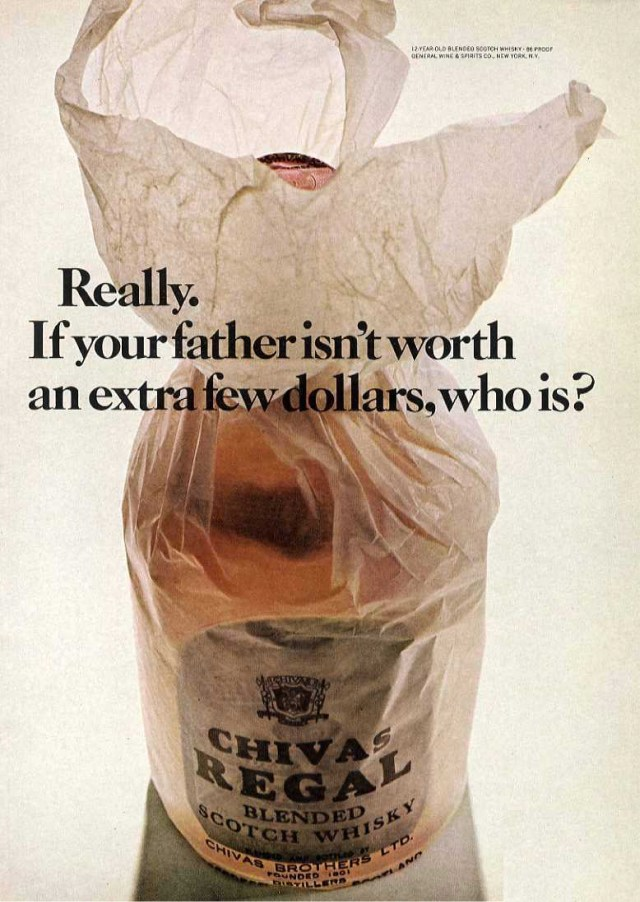 2. 'If Your Father..', Chivas Regal, DDB NY