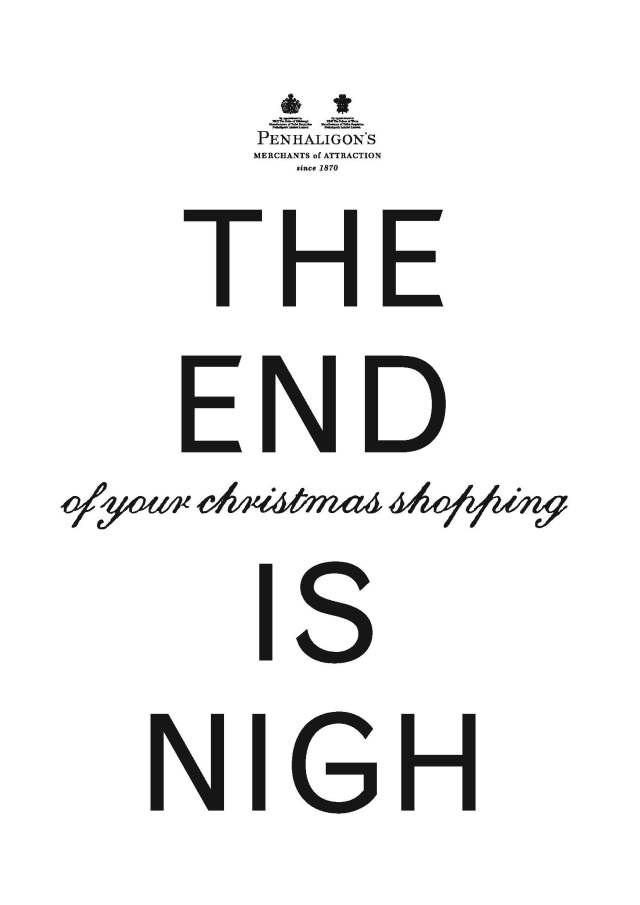 3. 'The End Is Nigh' Penhaligon's, DHM.jpg