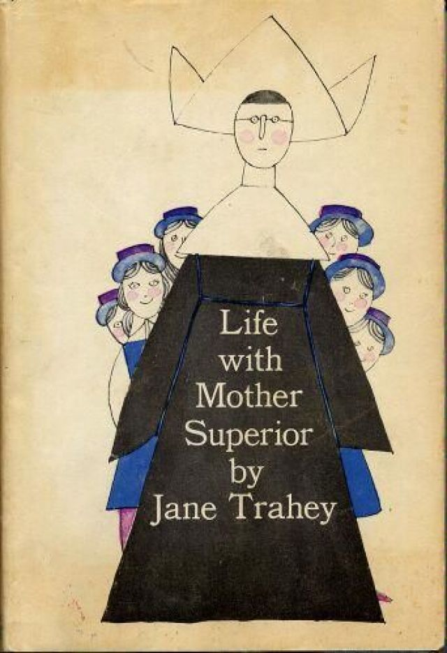 Jane Trahey , Life With Mother Superior,.jpg