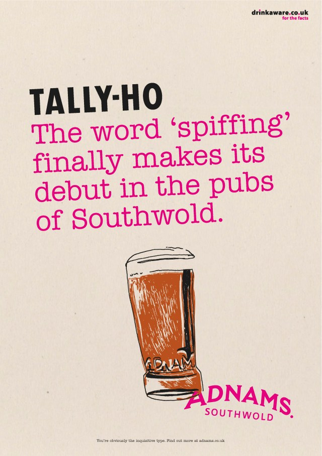 'The Word 'Spiffing' Tally Ho, Adnams.jpg