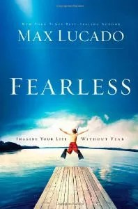 Cover of Fearless: Imagine Your Life Without Fear