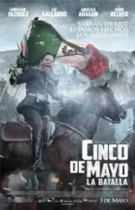Cover of Cinco de Mayo: La Batalla film (2013, R).