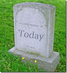 RIP Today