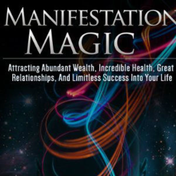 Manifestation Magic and the Power of Your Mind can be one.