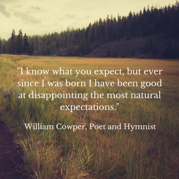 Quote by William Cowper
