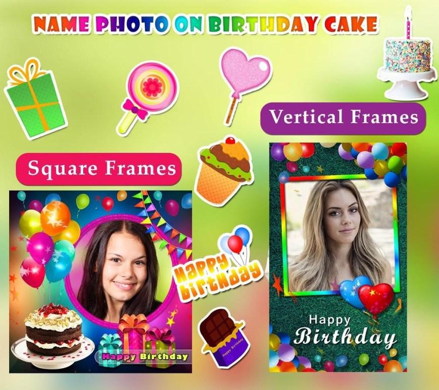 Birthday Cake Photo Frame Name Photo On Birthday Cake Photo Frames Wishes For Android Free