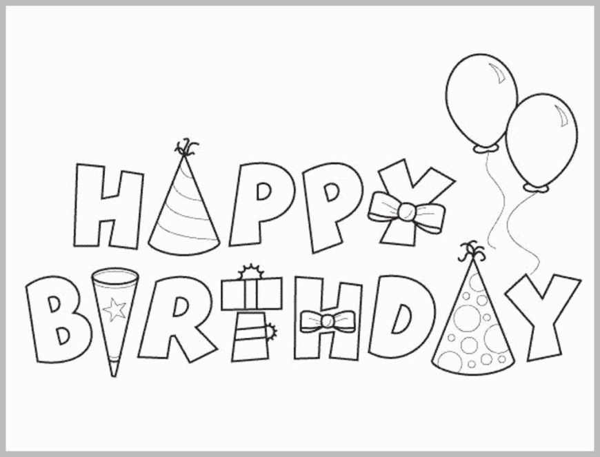 Happy Birthday Coloring Page Happy Birthday Coloring Pages Awesome Free Printable Happy Birthday