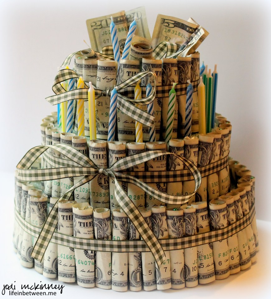 Money Birthday Cake Money Birthday Cakes