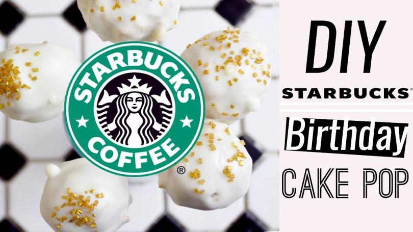 Starbucks Birthday Cake Pop Diy Starbucks Birthday Cake Pops Youtube