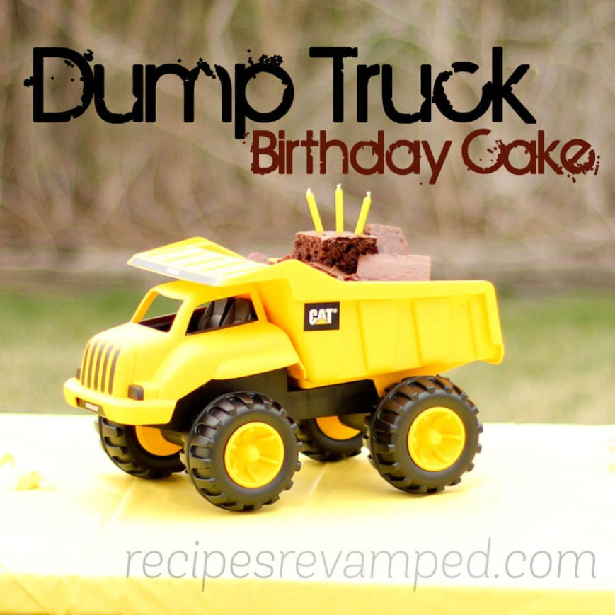 Truck Birthday Cake Yellow Dump Truck Birthday Cake Recipes Revamped