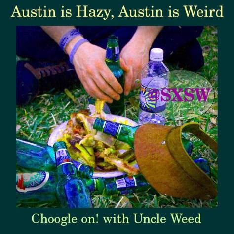 Austin is Hazy, Austin is Weird – Choogle On #62