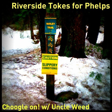 Riverside Tokes for Phelps on the Varley Trail – Choogle On! #78