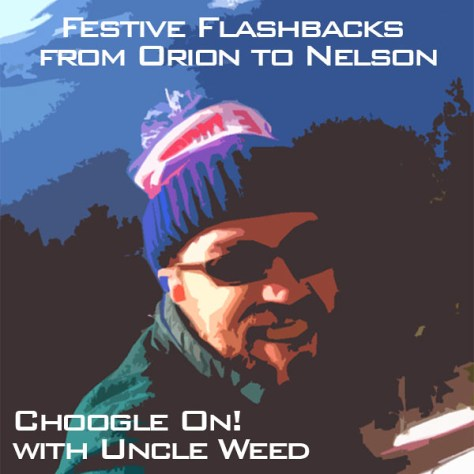 Festive Flashbacks from Orion to Nelson – Choogle On! #99