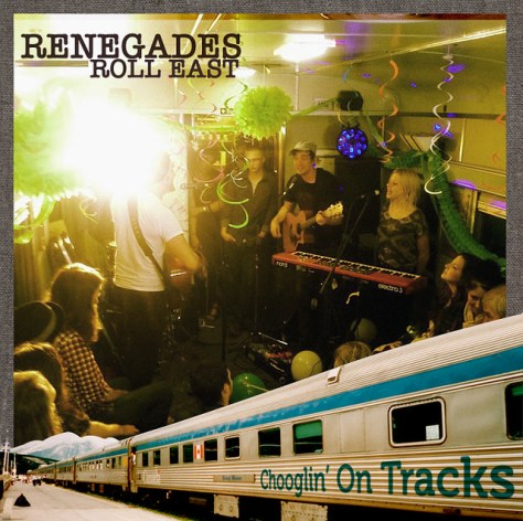 Renegades Roll East – Chooglin' on Tracks #1