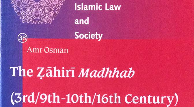 Review of Amr Osman, <em>The Zahiri Madhhab</em>