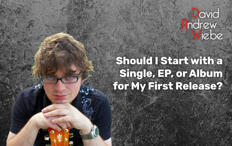 Should I Start with a Single, EP, or Album for My First Release?