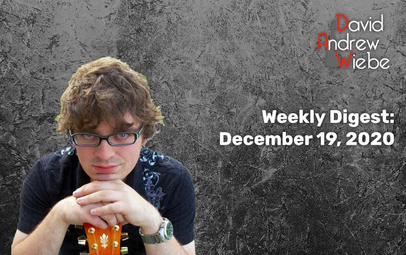 Weekly Digest: December 19, 2020