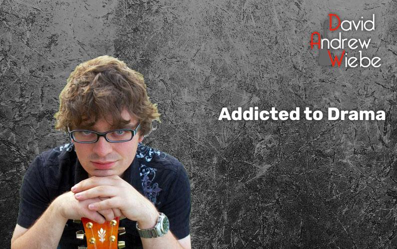 Addicted to Drama