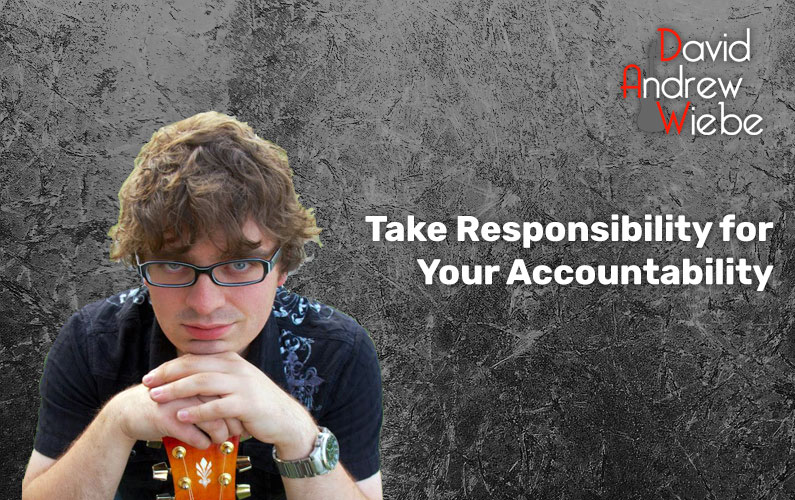 Take Responsibility for Your Accountability