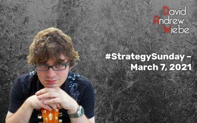 #StrategySunday – March 7, 2021