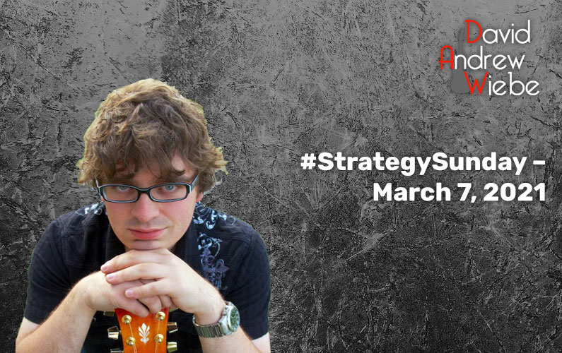 #StrategySunday – March 7, 2021