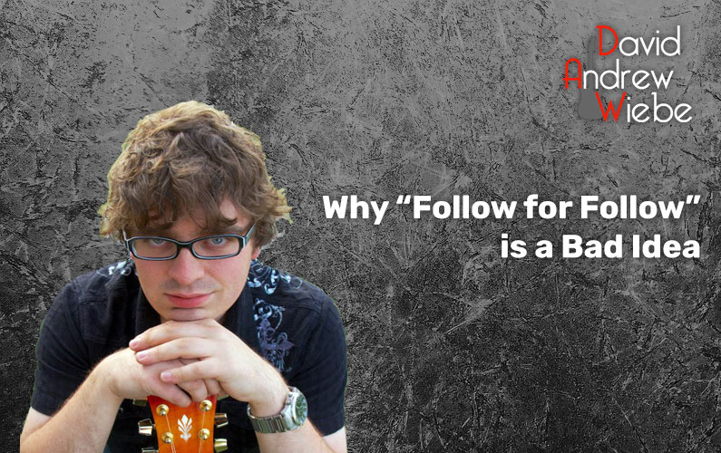 """Why """"Follow for Follow"""" is a Bad Idea"""