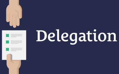 Delegation is a 3-Way Street