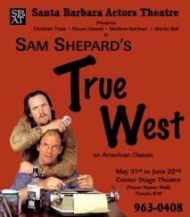"""""""True West"""" flyer - Santa Barbara Actors Theatre"""